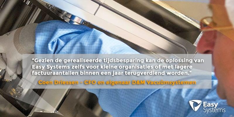 factuurverwerking automatiseren isah case study DM Vacuümsystemen quote Coen Driessen